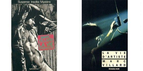 Marc Villard: La vie d'artiste (NéO, 1982 – Rivages.Noir, 1993)