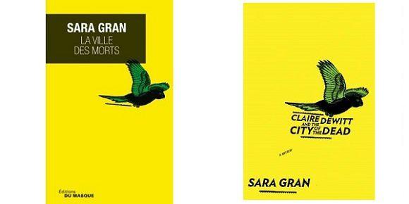 Sara Gran: La ville des morts (Éd.Le Masque, 2015)