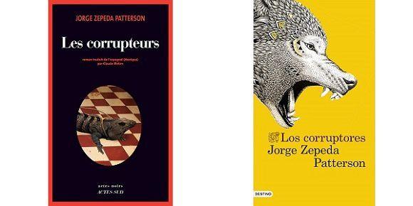 Jorge Zepeda Patterson: Les corrupteurs (Actes Noirs, 2015)