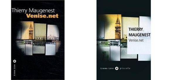 Thierry Maugenest : Venise.net (Liana Levi, 2003)