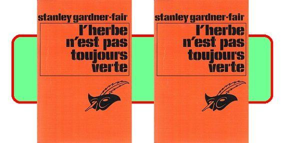 A.A.Fair: L'herbe n'est pas toujours verte (Le Masque, 1971)