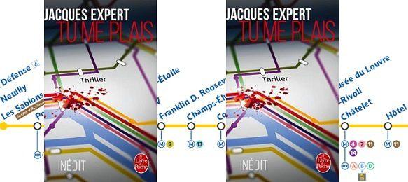 Jacques Expert: Tu me plais (Le Livre de Poche, 2015 – Inédit)