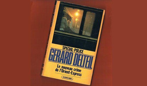 Gérard Delteil: Le nouveau crime de l'Orient-Express (Fleuve Noir, 1985)