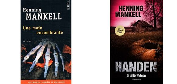 Henning Mankell : Une main encombrante (Éd.Points, 2015)