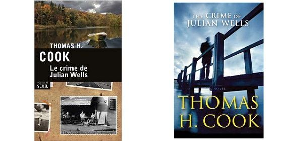 Thomas H.Cook : Le crime de Julian Wells (Éd.Seuil, 2015)