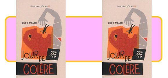Diego Arrabal: Jour de colère (Éditions Arcane 17, 2015)