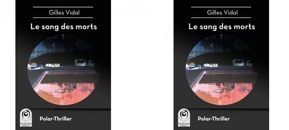 Gilles Vidal : Le sang des morts – version ePub et Kindle