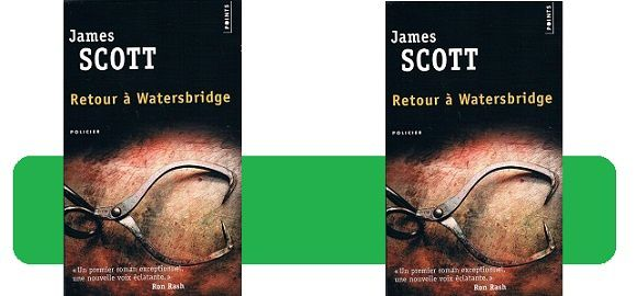 James Scott : Retour à Watersbridge (Éd.Points, 2016)