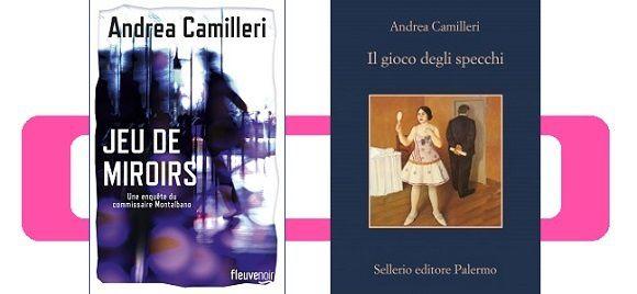 Andrea Camilleri: Jeu de miroirs (Fleuve Éditions, 2016)