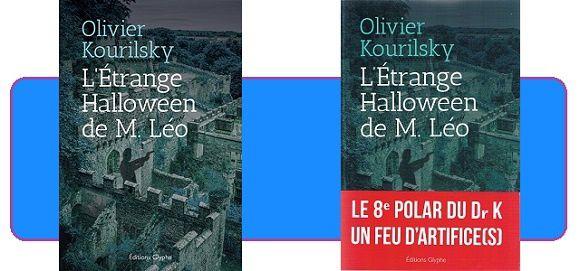Olivier Kourilsky: L'Étrange Halloween de M.Léo (Éd.Glyphe, 2016)