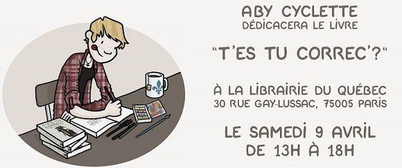 """Samedi 9 avril 2016 """"T'es-tu correc'?""""  à la Librairie du Québec"""