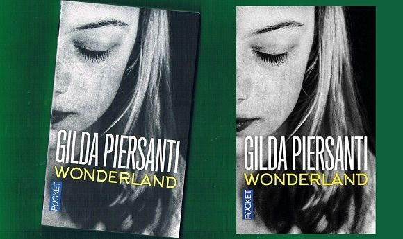 Gilda Piersanti : Wonderland (Éd.Pocket, 2016)
