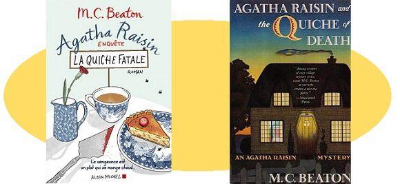M.C.Beaton: Agatha Raisin – La quiche fatale (Albin Michel, 2016)