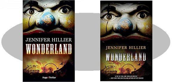 Jennifer Hillier: Wonderland (Hugo-Thriller, 2016)