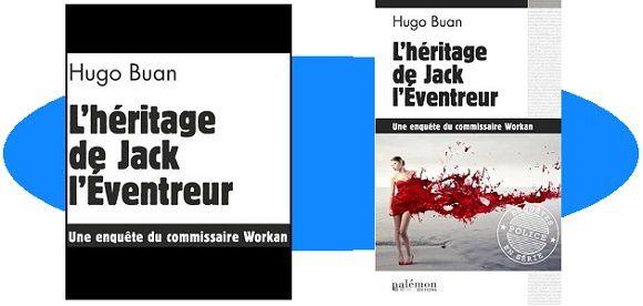 Hugo Buan: L'héritage de Jack l'Éventreur (Éd.du Palémon, 2016)
