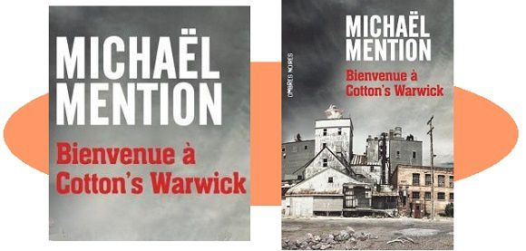 Michaël Mention : Bienvenue à Cotton's Warwick (coll.Ombres Noires, 2016)