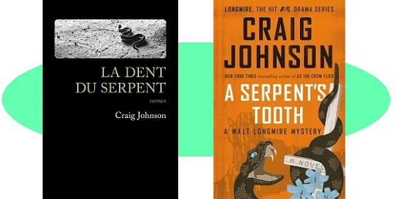 Craig Johnson: La dent du serpent (Éd.Gallmeister, 2017)
