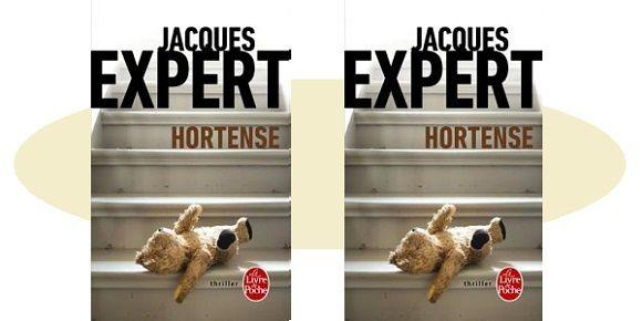 Jacques Expert: Hortense (Le Livre de Poche, 2017)