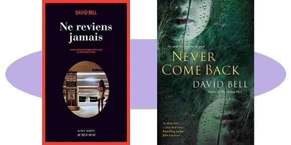David Bell: Ne reviens jamais (Actes Noirs, 2017)