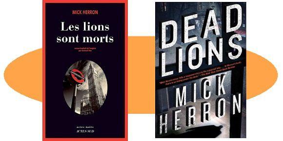 Mick Herron: Les lions sont morts (Actes Noirs, 2017)
