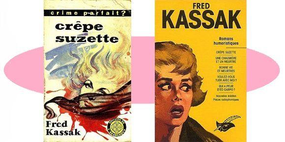 Fred Kassak: Crêpe-Suzette (1959 – Le Masque, 2003)