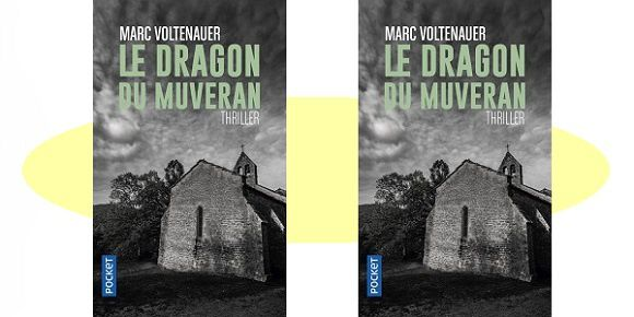 Marc Voltenauer : Le dragon du Muveran (Éd.Pocket, 2017)