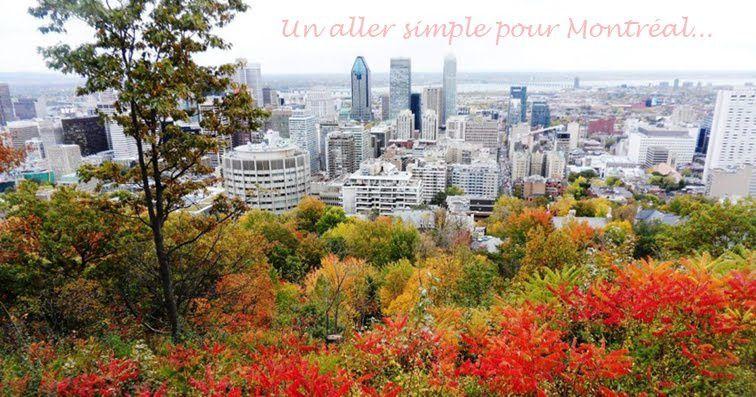 Un jour, un blog : Un aller simple pour Montréal