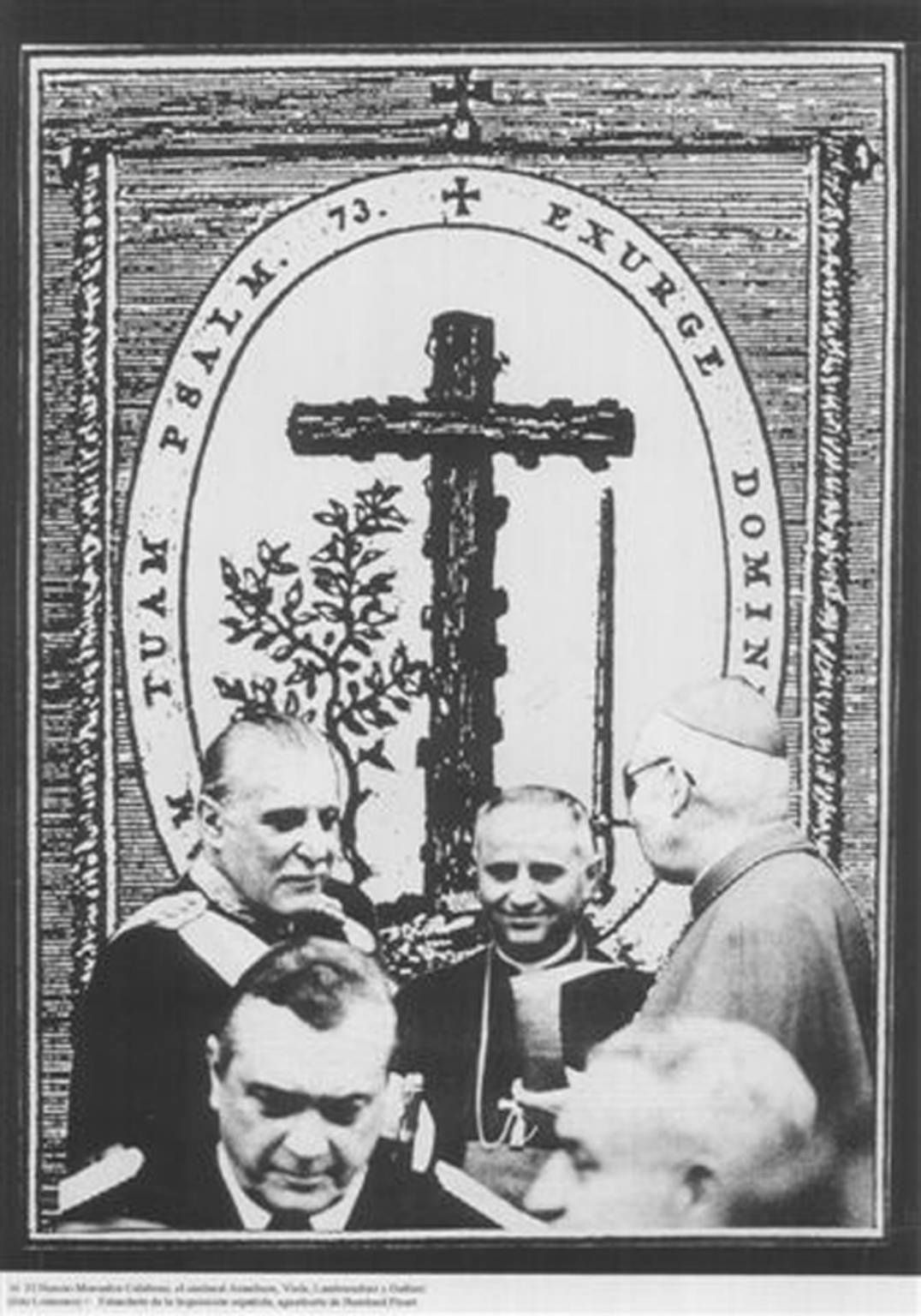 Nuncio Monsignor Calabresi, Cardinal Aramburu, Viola, Lambruschini and Galtieri (Photo: Loiácono) + 'Banner of the Spanish Inquisition',