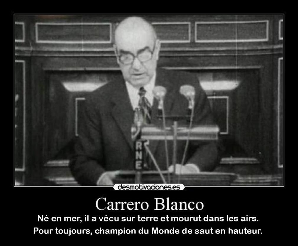 &quot&#x3B;Franco plus haut que Carrero&quot&#x3B;