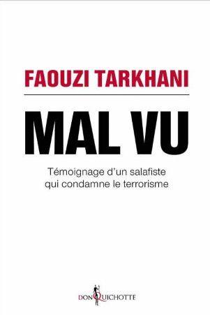 &quot&#x3B; Mal vu &quot&#x3B; de Faouzi Tarkhani, un livre qui en vaut le détour !