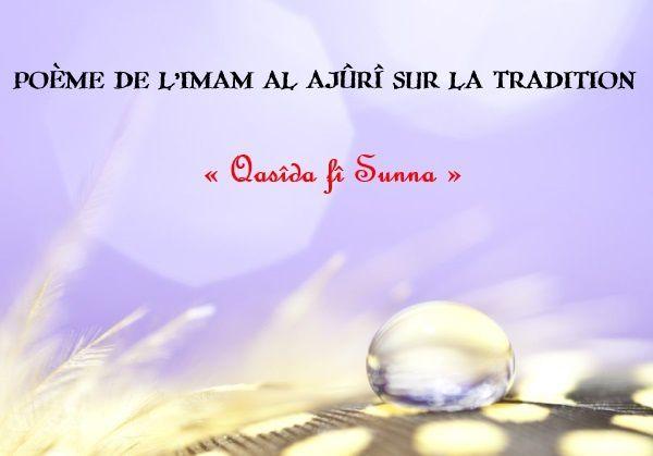 Un poème sur la Tradition « Qasîda fî Sunna »