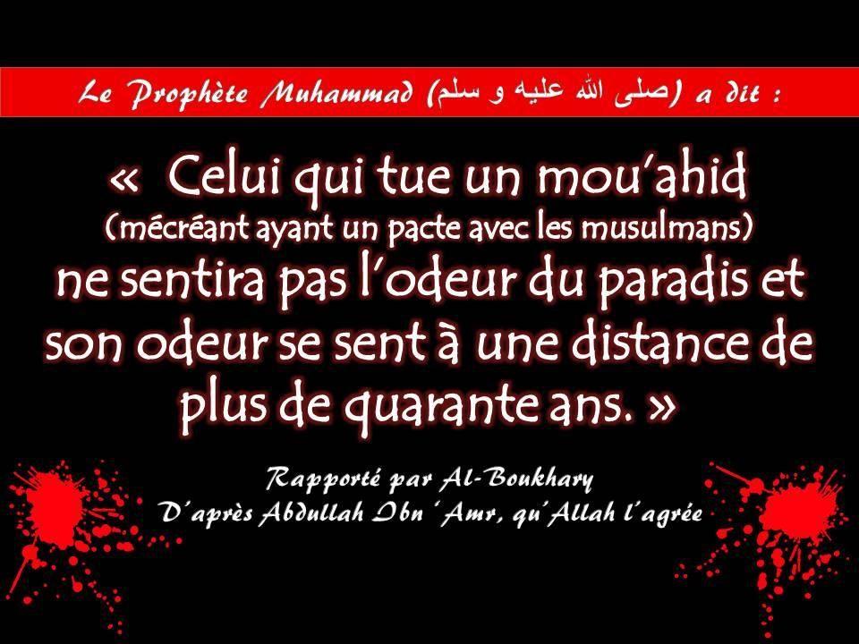 « Celui qui tue un mou'ahid ne sentira pas l'odeur du paradis... »