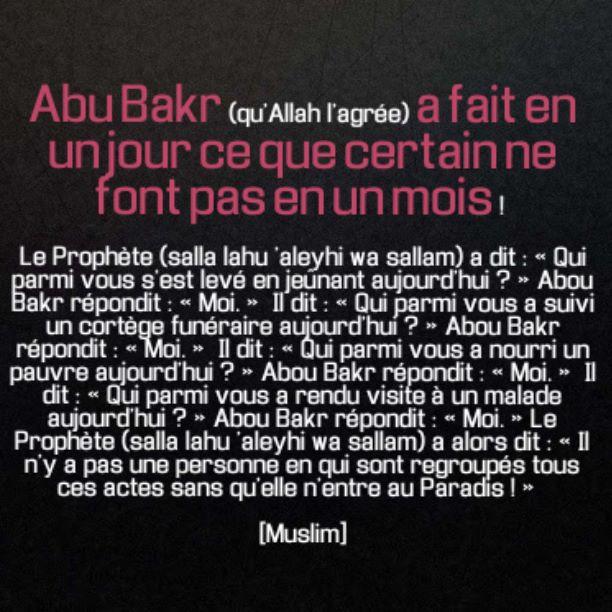 Abu Bakr (qu'Allah l'agrée) l' a fait en un jour ce que certain le font pas en une vie !