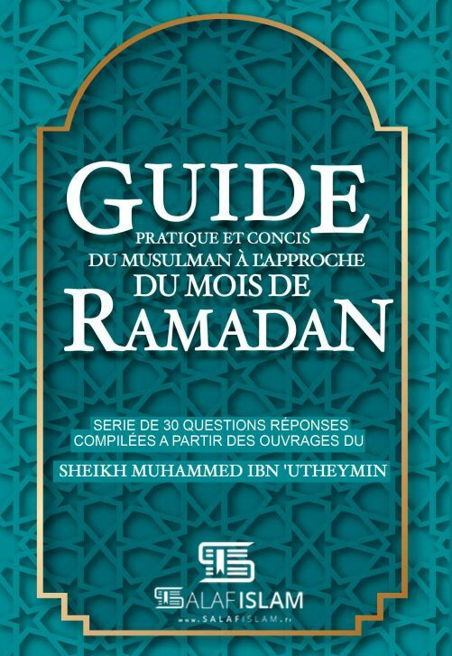 Guide Pratique Et Concis Du Musulmans L Approche Du Ramadan