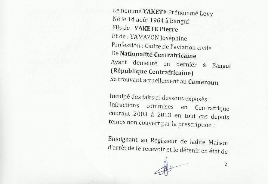 Mandat d'arrêt international contre Bozizé et ses acolytes : celui de Lévi Yakété