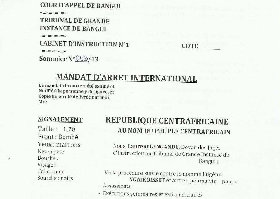 Mandat d'arrêt international de Bozizé et ses acolytes (suite) : Eugène Ngaikoisset alias &quot&#x3B;le boucher de Paoua&quot&#x3B;