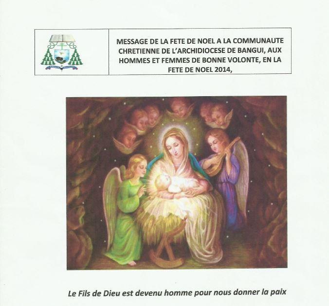 Message de Noel de l'Archevêque de Bangui, Mgr Dieudonné NZAPALAINGA