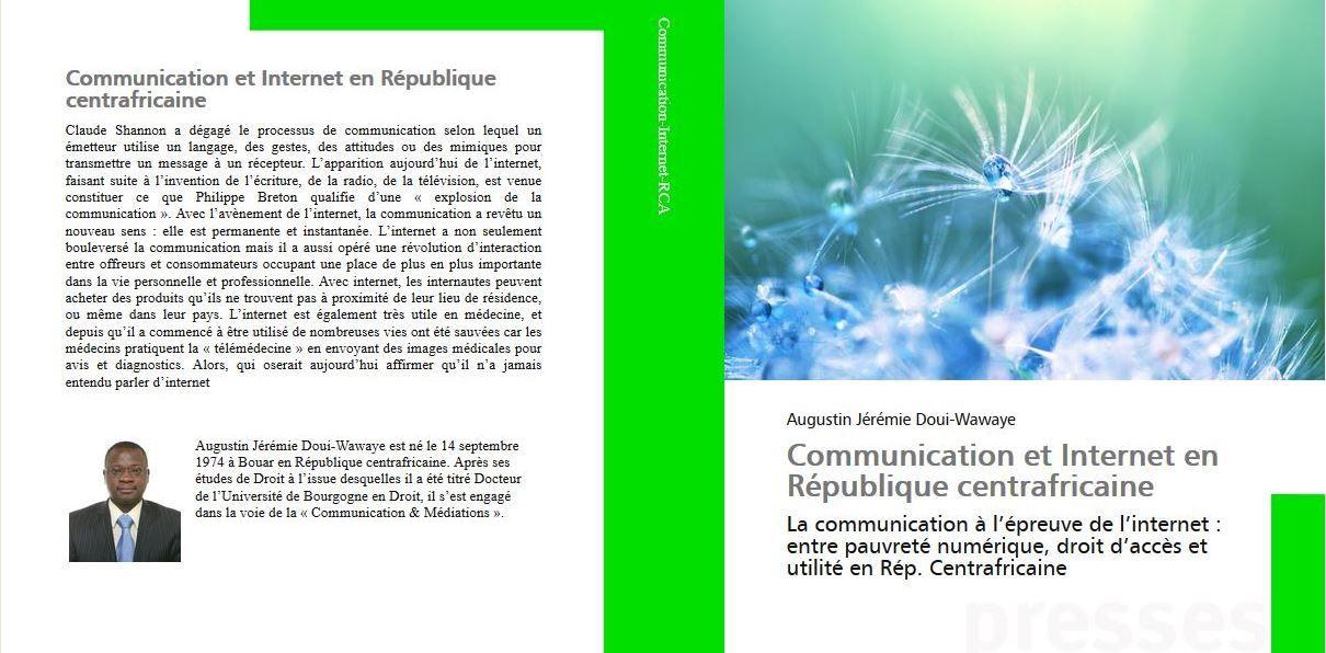 Vient de paraître : Communication et Internet en République centrafricaine  par Augustin Jérémie DOUI-WAWAYE