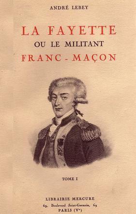 René Guénon - La Fayette ou le Militant Franc-Maçon
