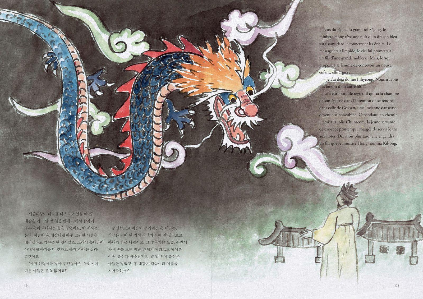 Peu avant la naissance de Hong Kiltong, son père avait rêvé d'un dragon bleu ...
