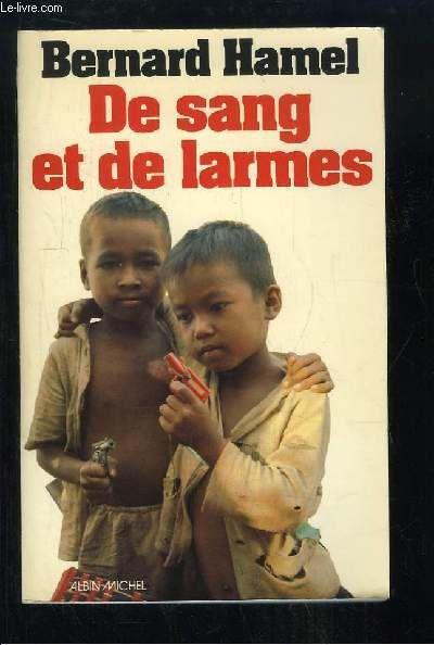 Bernard Hamel ISBN : 2226004130 Éditeur : Albin Michel (1977)