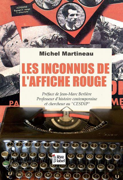 Les Inconnus de l'Affiche Rouge de Michel Martineau