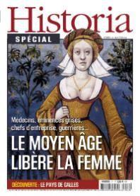 Le Moyen Âge libère la femme - Spécial Historia n°17 paru en avril 2014