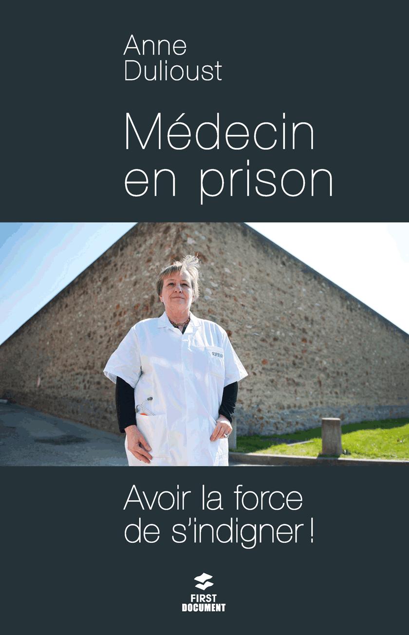 Médecin en prison : avoir la force de s'indigner !