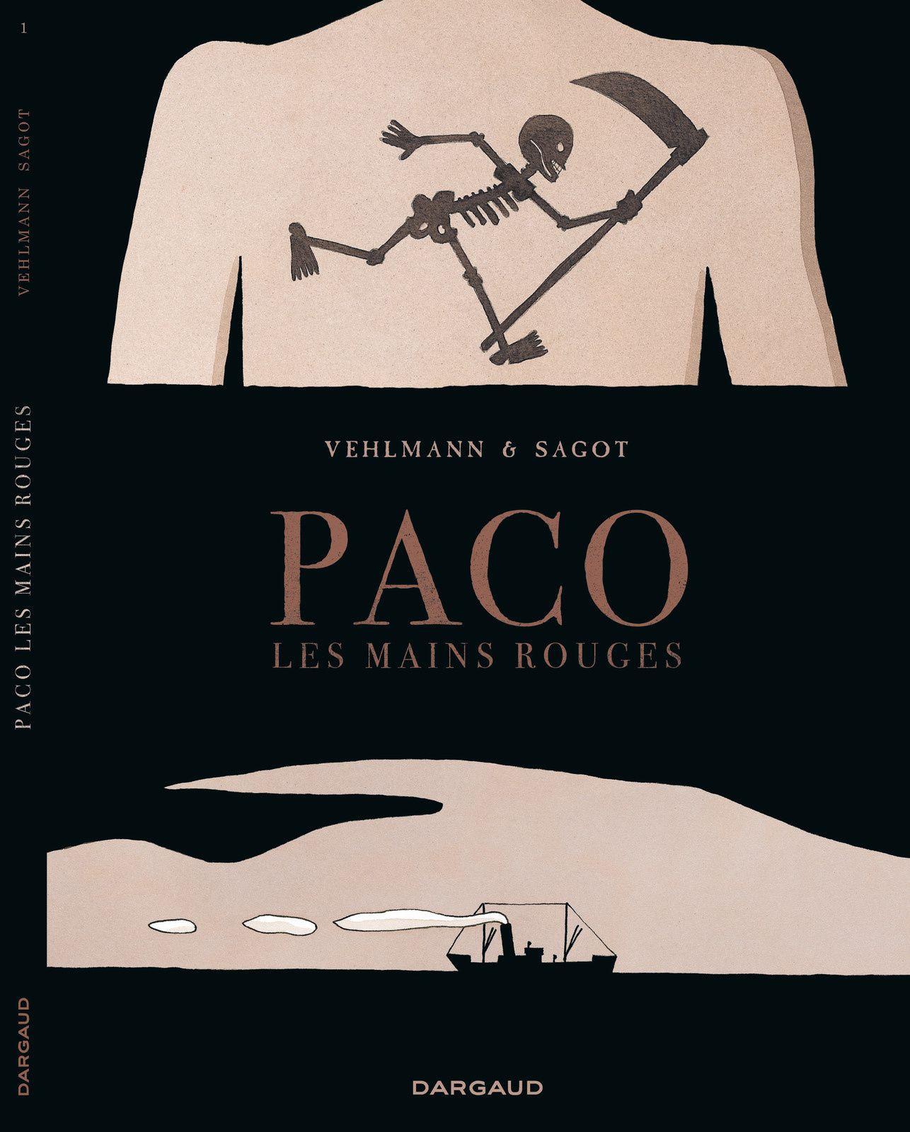 Paco les mains rouges, t.1, par Eric Sagot et Fabien Vehlmann. Ed. Dargaud, 80 p., 15,99€.