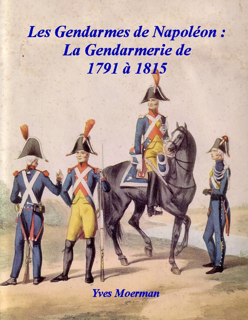 Gendarmerie impériale, par Alfred de Marbot