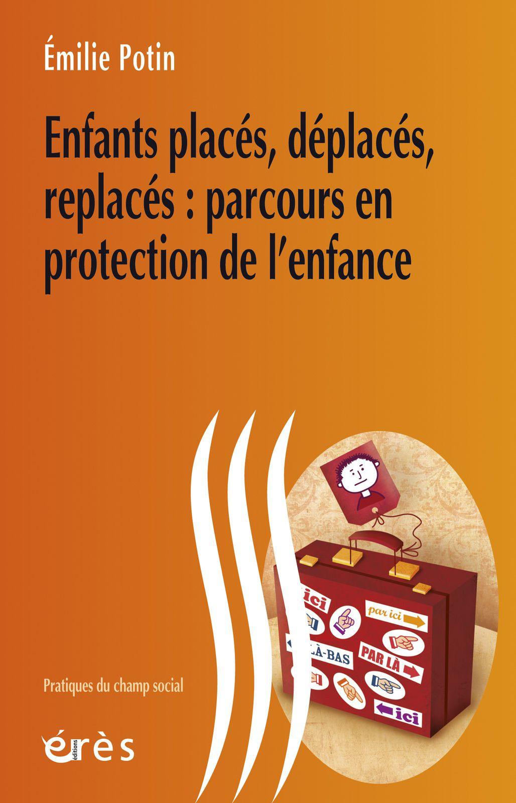 ©2014 (1ère édition 2012) Pratiques du champ social - collection dirigée par Philippe Pitaud (dessagis@newsup.univ-mrs.fr) et Marie-Françoise Dubois-Sacrispeyre