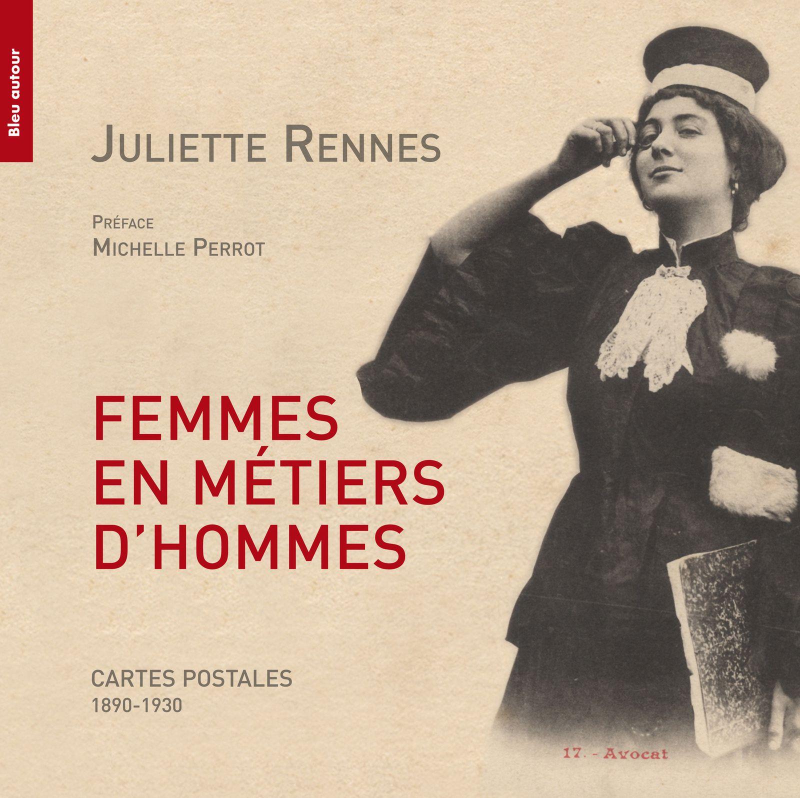 Femmes en métiers d'hommes - Cartes postales (1890-1930). Une histoire visuelle du travail et du genre