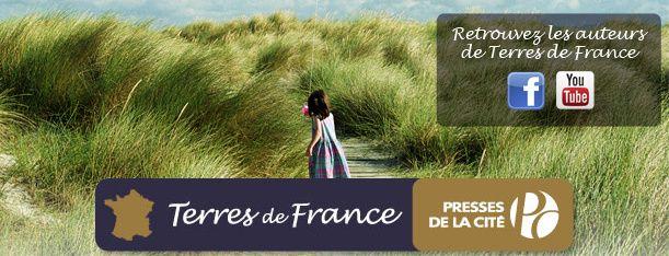 La collection Terres de France ( Presses de la Cité )