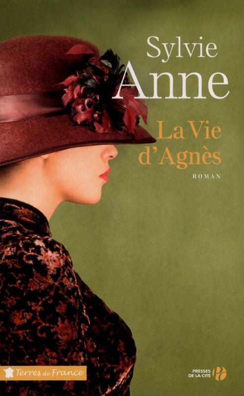 La Vie d'Agnès (Sylvie ANNE)